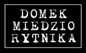 Domek-Miedziorytnika